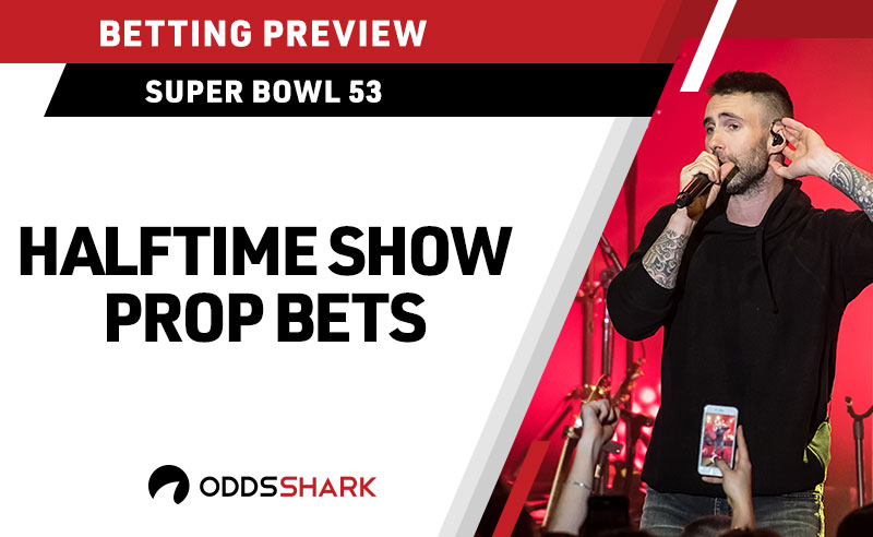 The Best Super Bowl 53 Halftime Betting Props | Odds Shark