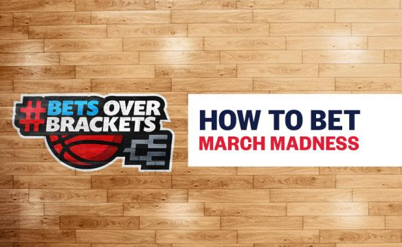 Learn How to Bet on March Madness
