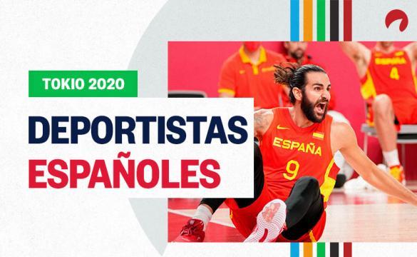 ¿Cuáles son los atletas españoles que estarán a Tokio 2020? Los deportistas españoles y sus opciones de lograr el Oro.