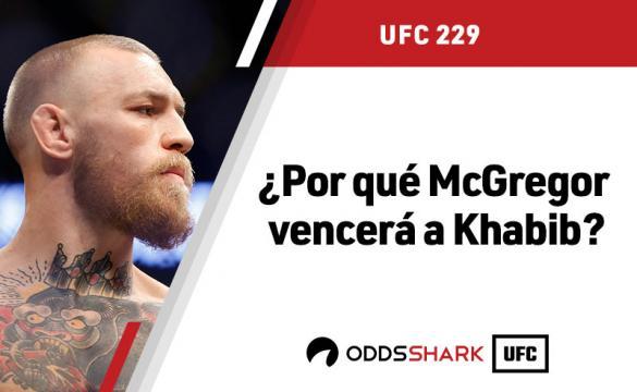 Los motivos para apostar por McGregor frente a Khabib en el UFC 229