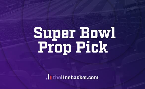 Super Bowl Prop Picks from The Linebacker