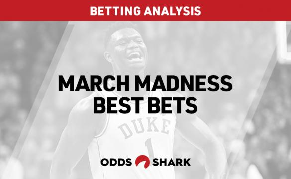 March Madness Best Bets