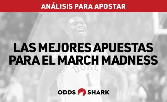 Análisis y pronósticos para apostar en el March Madness 2019