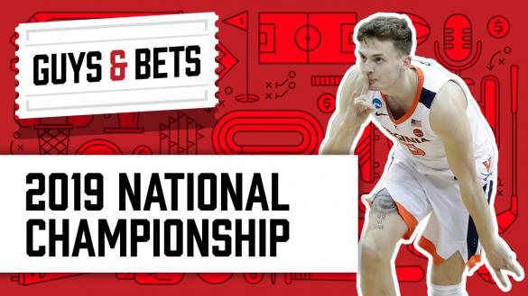 OddsShark Guys & Bets Virginia Cavaliers Texas Tech Red Raiders National Championship March Madness