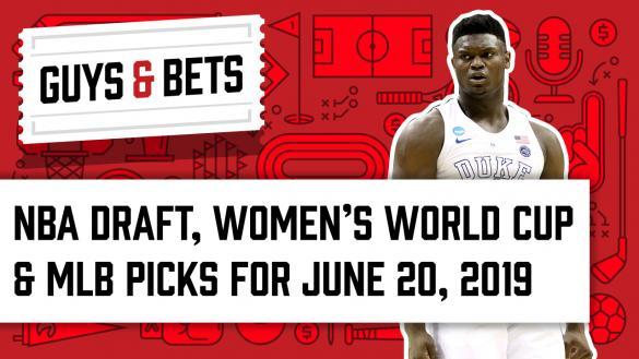 Odds Shark Guys & Bets Joe Osborne Gilles Gallant Zion Williamson NBA Draft MLB Picks Women's World Cup