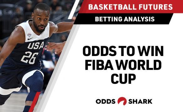 FIBA World Cup Betting Odds August 21, 2019