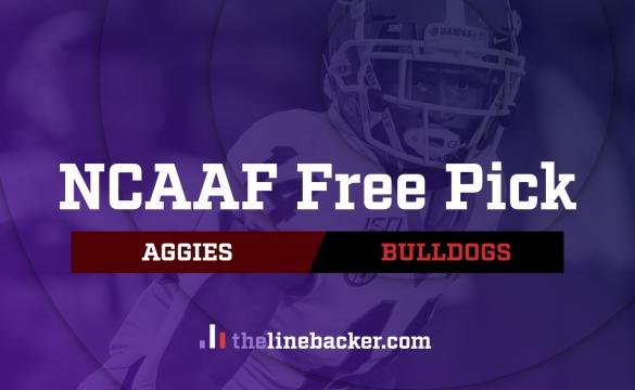 NCAAF Free Pick From Linebacker: Texas A&M Aggies vs Georgia Bulldogs
