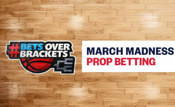 March Madness Prop Betting March 9 2020
