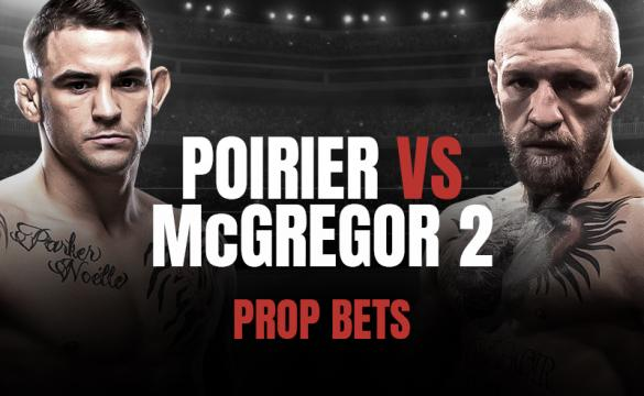 Poirier vs McGregor 2 Prop Bets