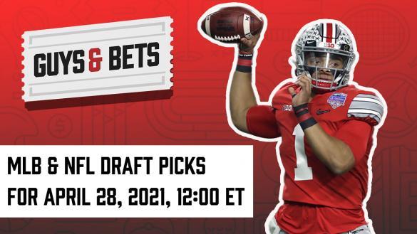 Odds Shark Guys & Bets Joe Osborne Andrew Avery MLB Major League Baseball 2021 NFL Draft Betting Odds Picks Tips Predictions Justin Fields