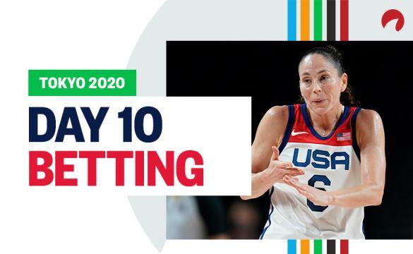 Olympics Tokyo 2020 Day 10 betting